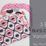 Tutorial: 3 Easy Burp Cloth Variations
