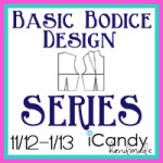 Basic Bodice Series