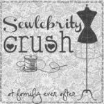 Sewlebrity Crush Series