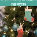 DIY Mini Stocking Ornament