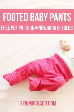 Footed Baby Pants Free Pattern
