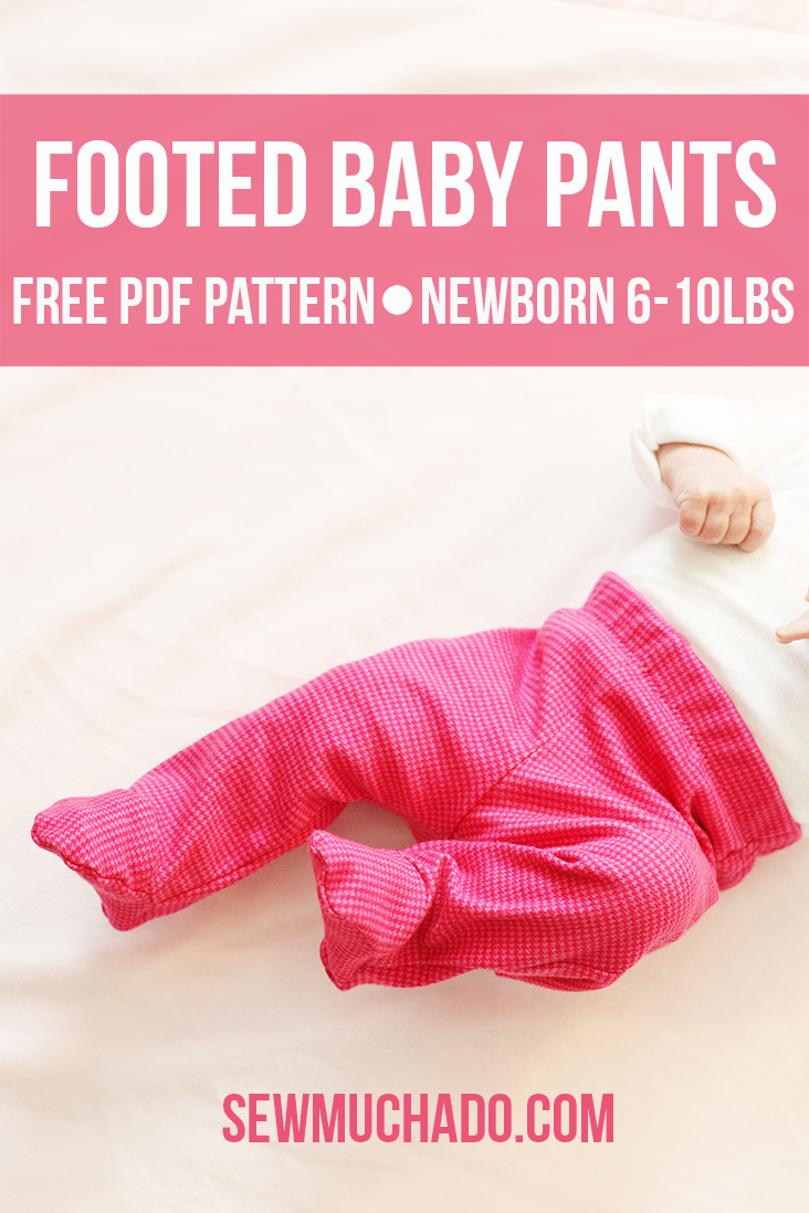7f12dc69cb36 Free Footed Baby Pants Pattern - Sew Much Ado
