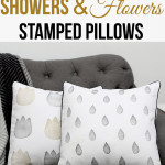 How to Make Stamps – DIY Showers & Flowers Pillow Tutorial