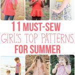 11 Must-Sew Girl's Top Patterns For Summer