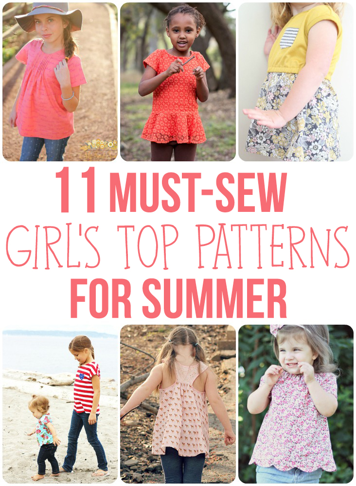 11 Must-Sew Girl\'s Top Patterns For Summer - Sew Much Ado