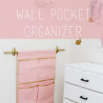 DIY Wall Pocket Organizer Tutorial