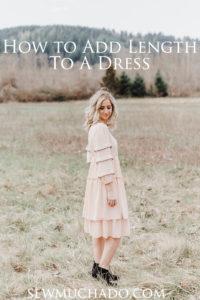 https://www.sewmuchado.com/wp-content/uploads/2018/04/How-to-Lengthen-a-Dress-13-of-26-text-200x300.jpg