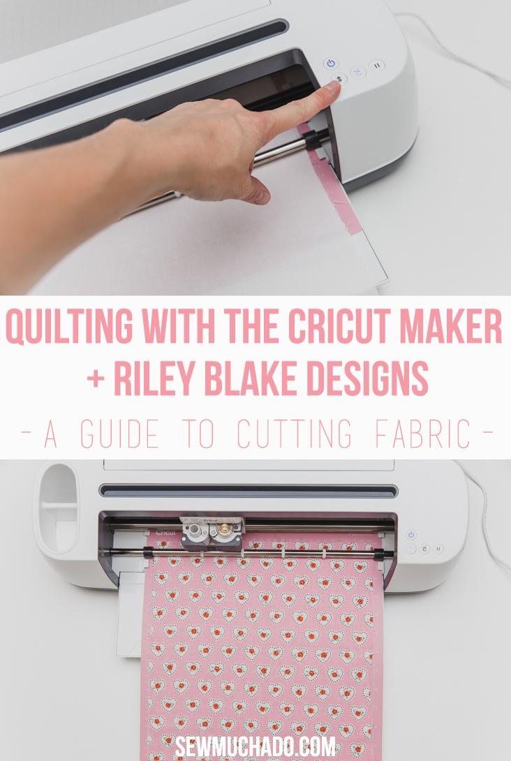 cut quilt pieces with the cricut maker