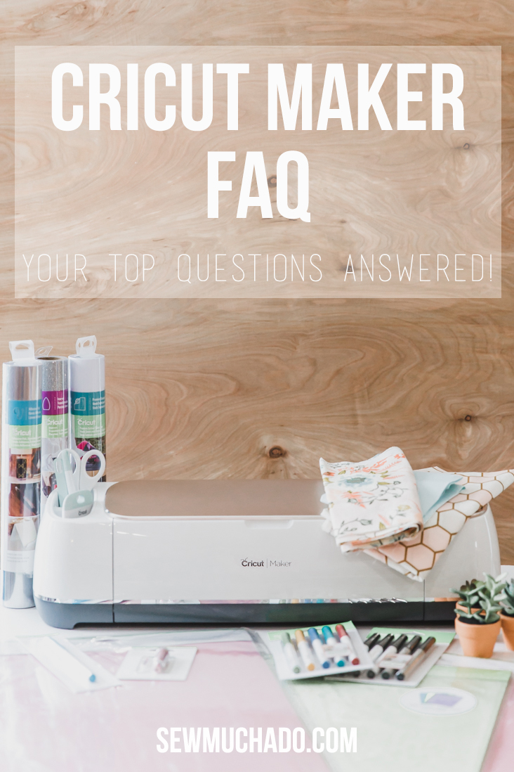 Cricut Maker FAQ