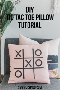 https://www.sewmuchado.com/wp-content/uploads/2018/10/Tic-Tac-Toe-Pillow-Tutorial-28-text-1-200x300.jpg