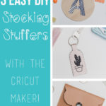3 DIY Stocking Stuffers to Make with the Cricut Maker