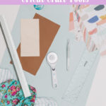 5 Essential Cricut Craft Tools
