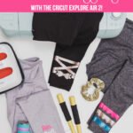 DIY Workout Leggings with the Cricut Explore Air 2
