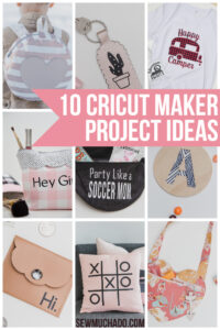 https://www.sewmuchado.com/wp-content/uploads/2020/02/Cricut-Maker-Project-Ideas-3-text-200x300.jpg