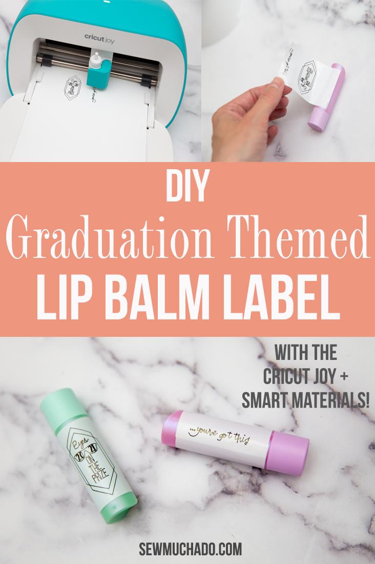 DIY Cricut Lip Balm Label